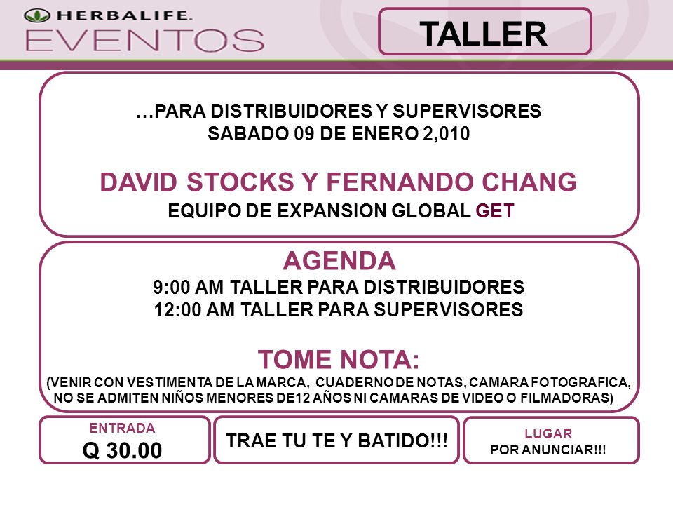 TALLER DAVID STOCKS Y FERNANDO CHANG AGENDA TOME NOTA: Q 30.00