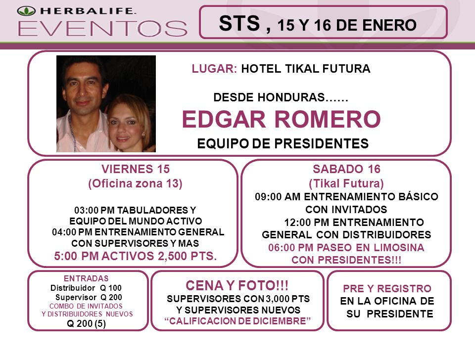 EDGAR ROMERO STS , 15 Y 16 DE ENERO EQUIPO DE PRESIDENTES