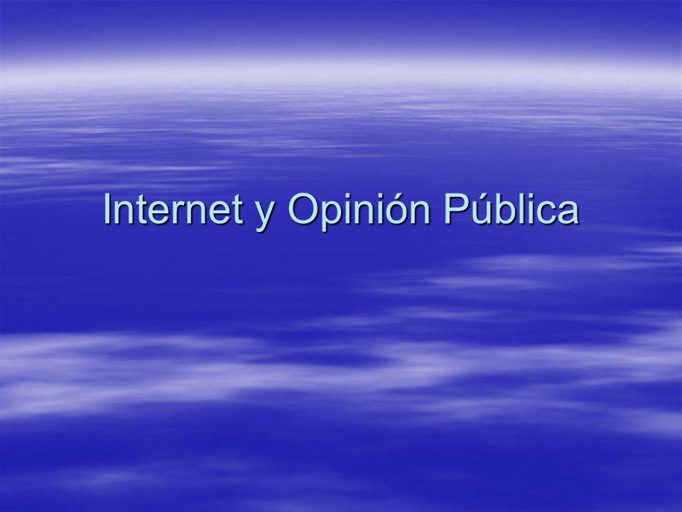 Internet y Opinión Pública