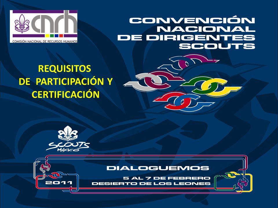 Requisitos de Participación y certificación