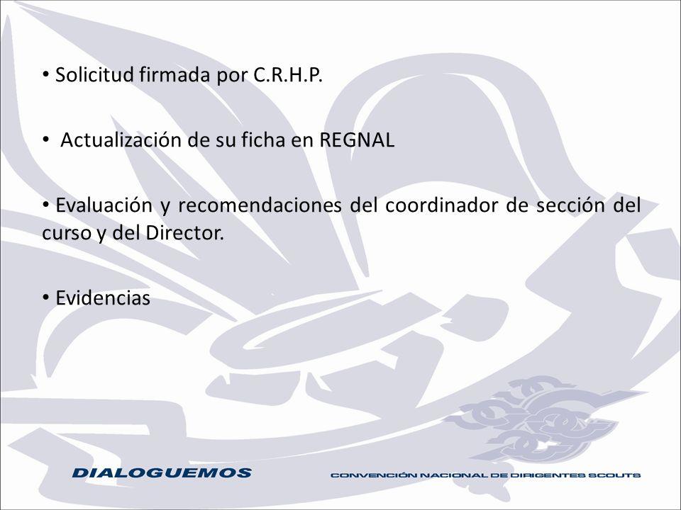 Solicitud firmada por C.R.H.P. Actualización de su ficha en REGNAL