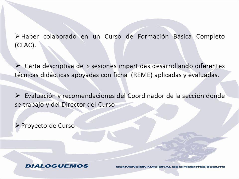Haber colaborado en un Curso de Formación Básica Completo (CLAC).