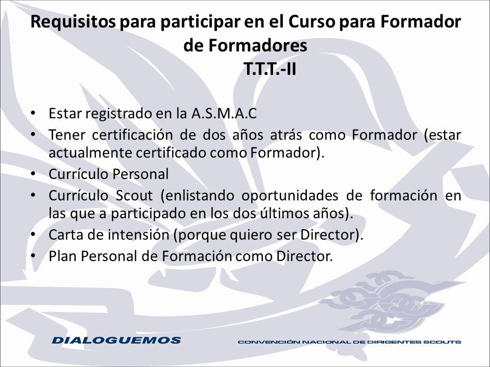 Requisitos para participar en el Curso para Formador de Formadores. T