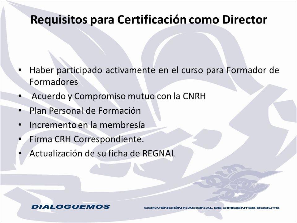 Requisitos para Certificación como Director