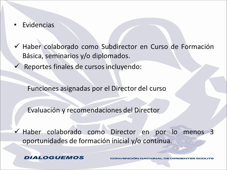 Evidencias Haber colaborado como Subdirector en Curso de Formación Básica, seminarios y/o diplomados.