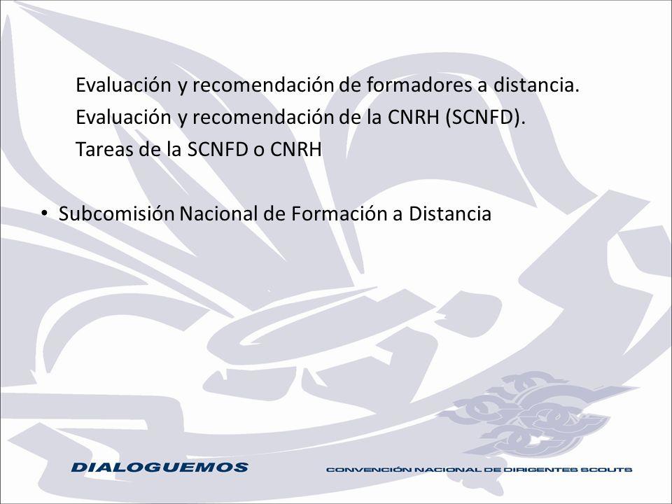Evaluación y recomendación de formadores a distancia.