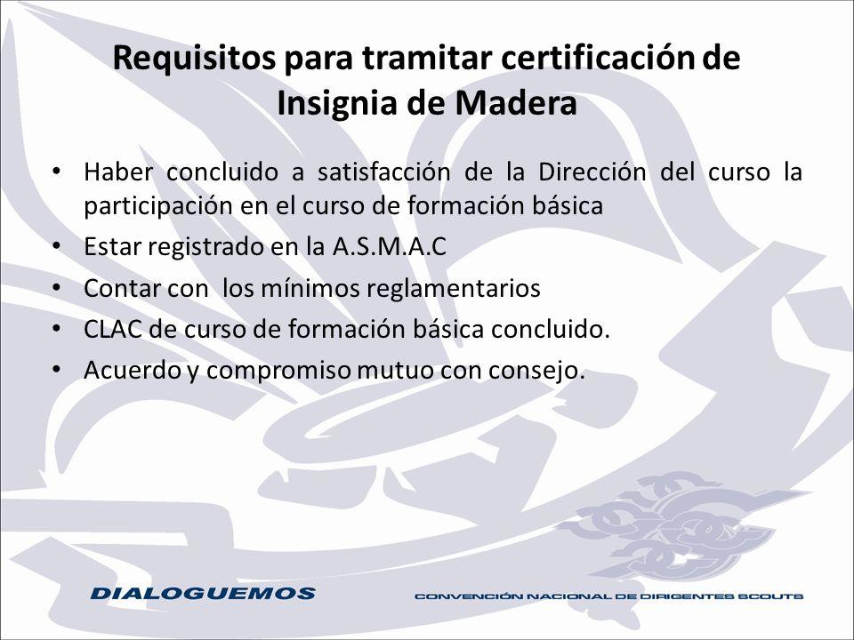 Requisitos para tramitar certificación de Insignia de Madera