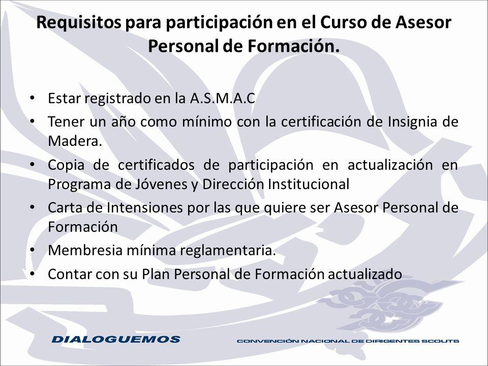 Requisitos para participación en el Curso de Asesor Personal de Formación.