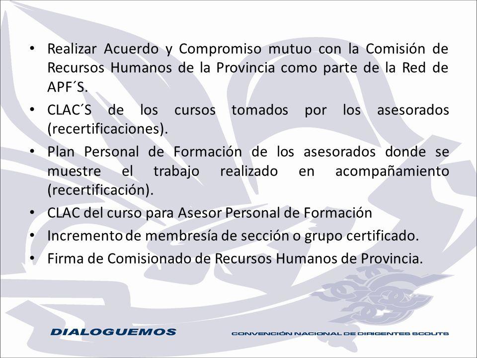 Realizar Acuerdo y Compromiso mutuo con la Comisión de Recursos Humanos de la Provincia como parte de la Red de APF´S.