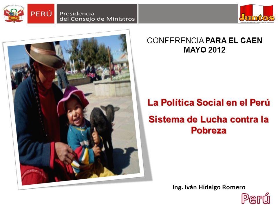 Perú La Política Social en el Perú Sistema de Lucha contra la Pobreza