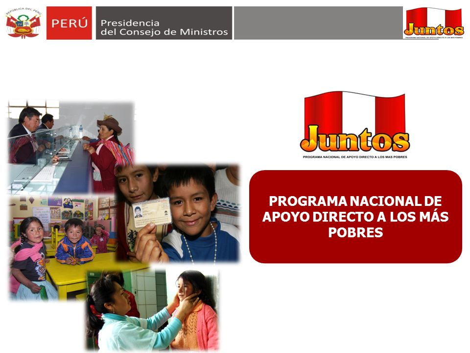 PROGRAMA NACIONAL DE APOYO DIRECTO A LOS MÁS POBRES