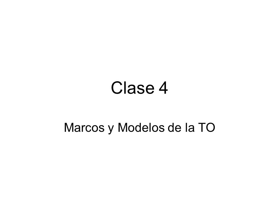Marcos y Modelos de la TO