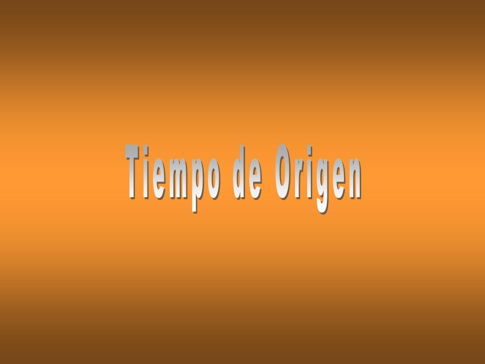 Tiempo de Origen