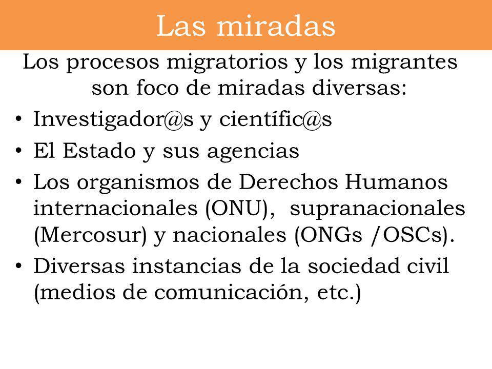 Los procesos migratorios y los migrantes son foco de miradas diversas: