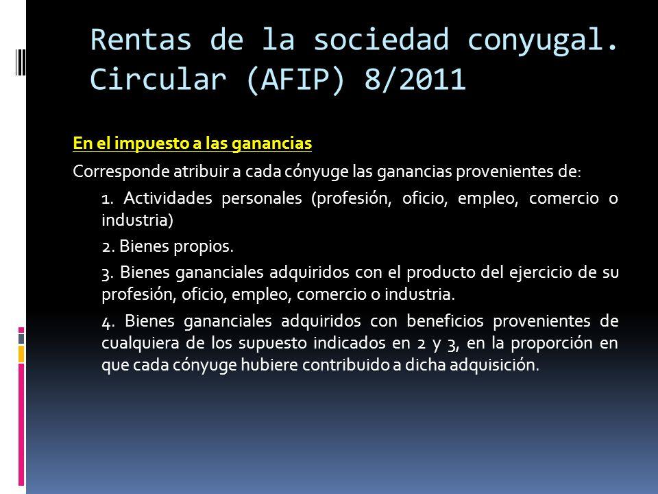 Rentas de la sociedad conyugal. Circular (AFIP) 8/2011