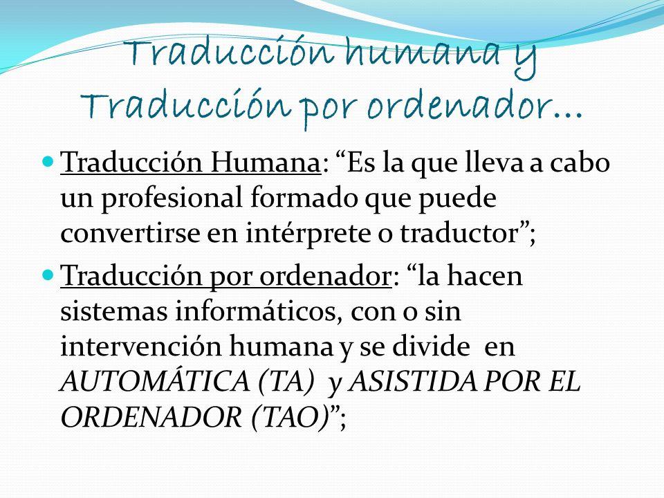 Traducción humana y Traducción por ordenador...