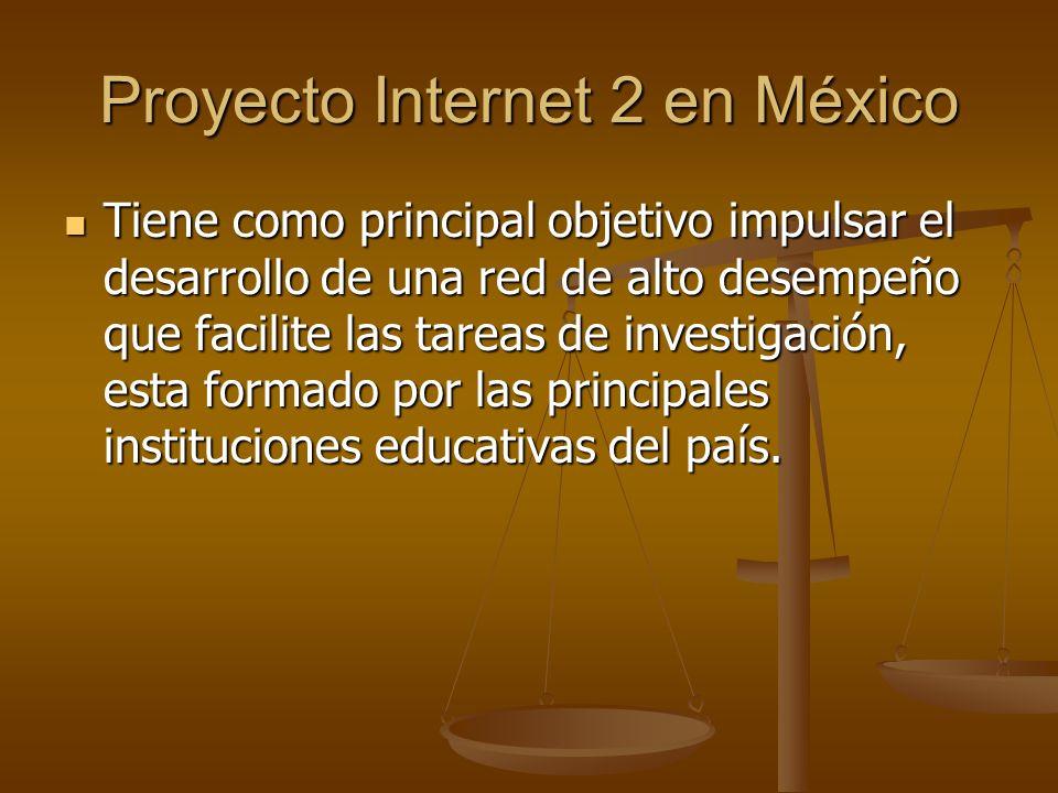 Proyecto Internet 2 en México