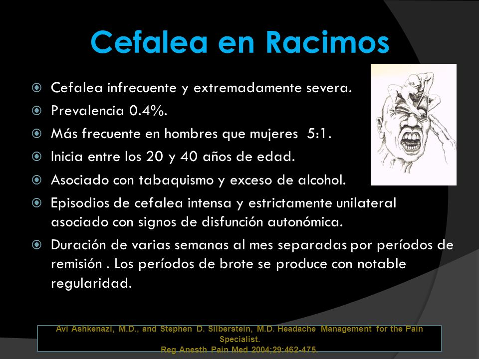 Cefalea en Racimos Cefalea infrecuente y extremadamente severa.