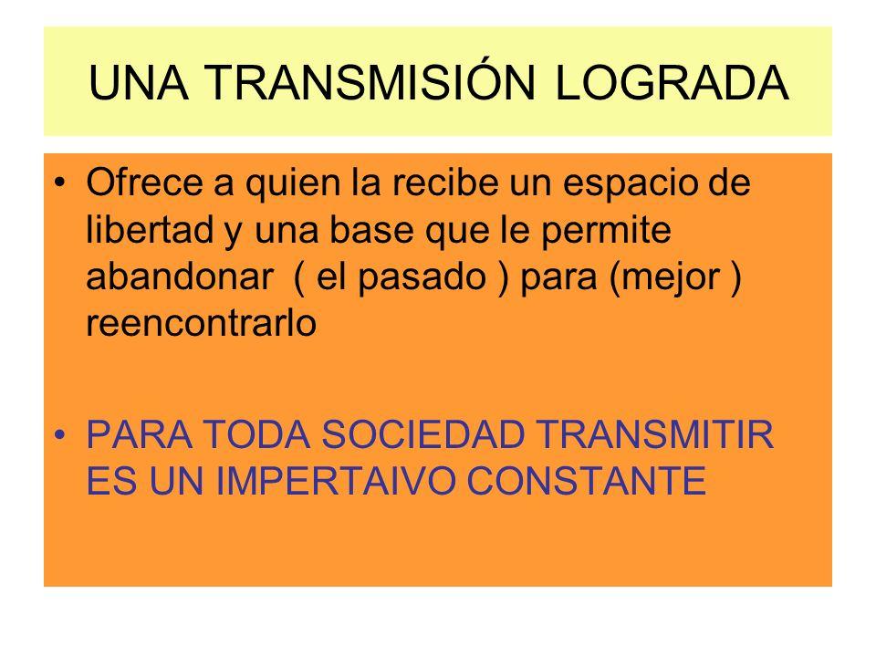 UNA TRANSMISIÓN LOGRADA
