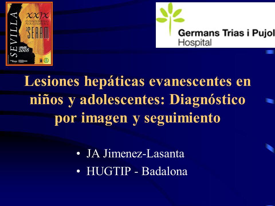 Lesiones hepáticas evanescentes en niños y adolescentes: Diagnóstico por imagen y seguimiento