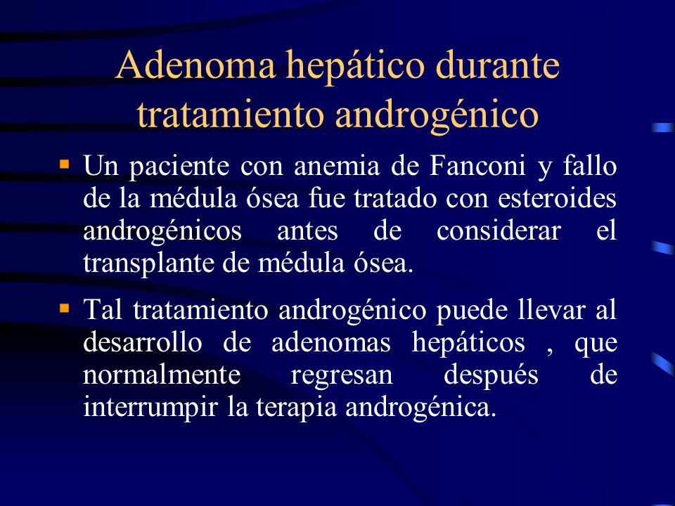 Adenoma hepático durante tratamiento androgénico