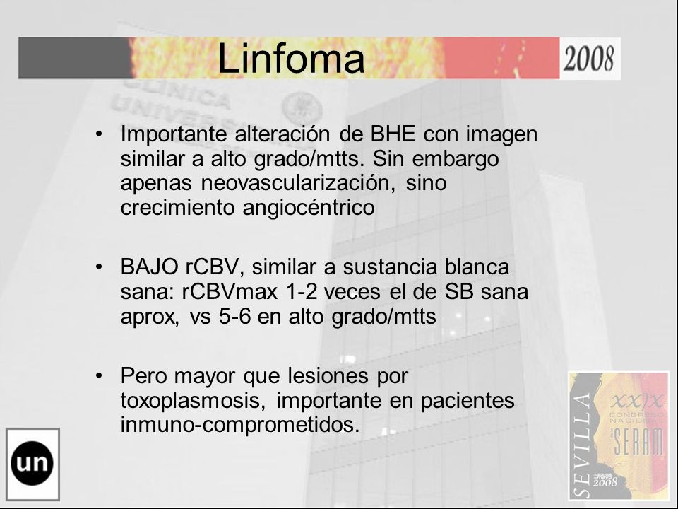Linfoma Importante alteración de BHE con imagen similar a alto grado/mtts. Sin embargo apenas neovascularización, sino crecimiento angiocéntrico.