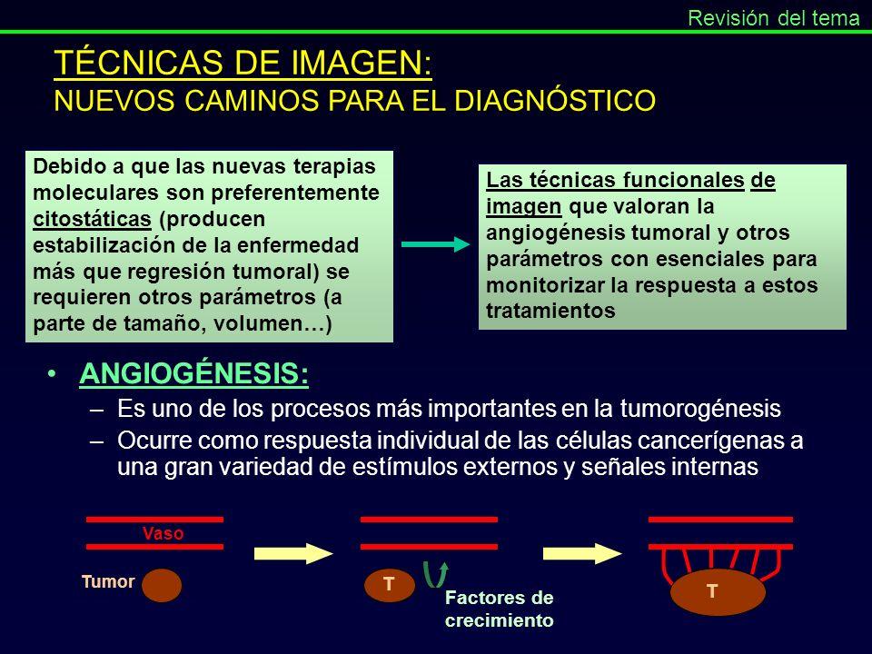 TÉCNICAS DE IMAGEN: NUEVOS CAMINOS PARA EL DIAGNÓSTICO