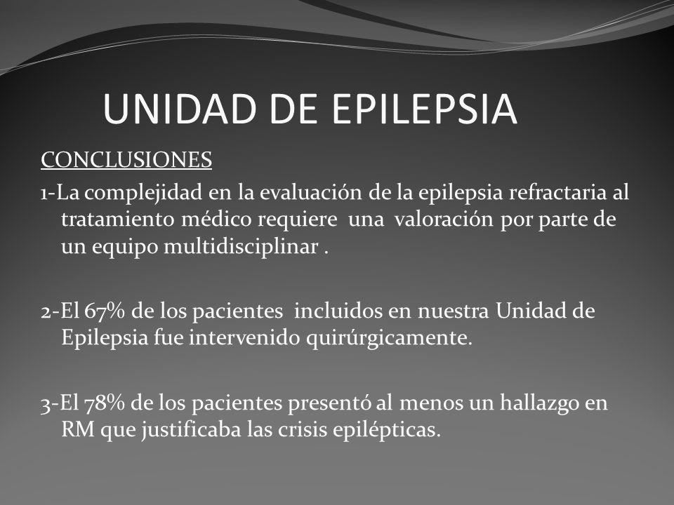 UNIDAD DE EPILEPSIA CONCLUSIONES
