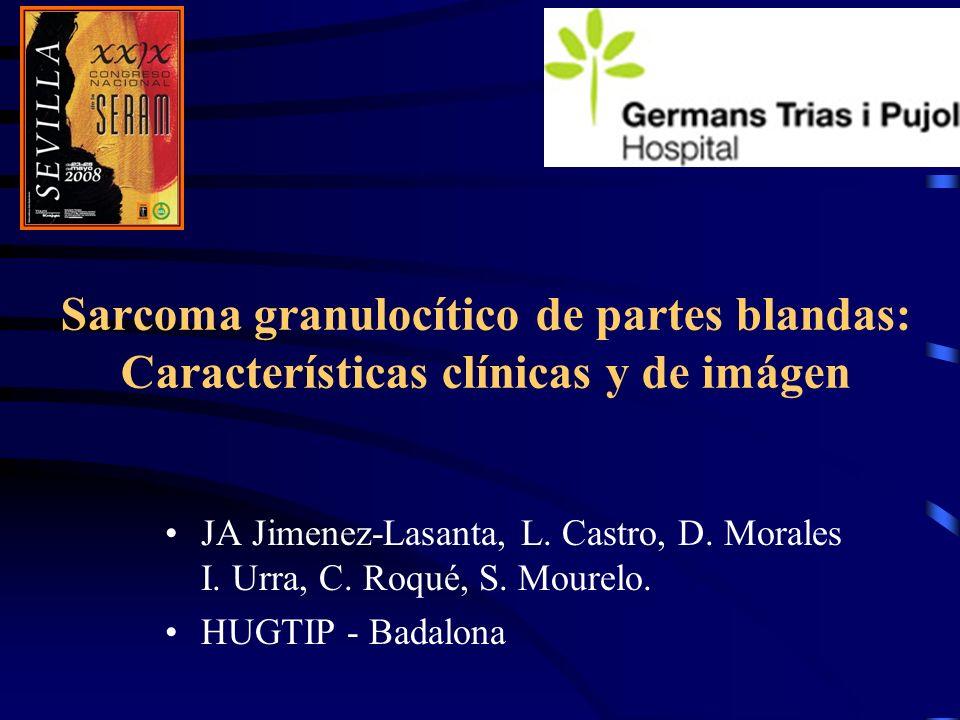 Sarcoma granulocítico de partes blandas: Características clínicas y de imágen