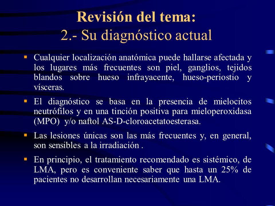 Revisión del tema: 2.- Su diagnóstico actual