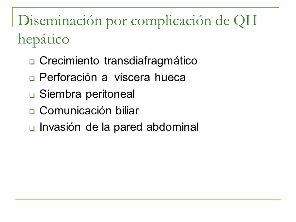 Diseminación por complicación de QH hepático