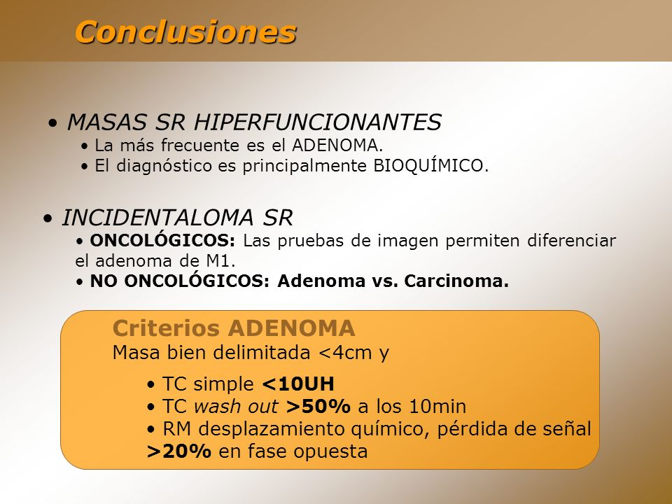 Conclusiones MASAS SR HIPERFUNCIONANTES INCIDENTALOMA SR