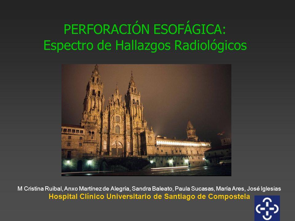 PERFORACIÓN ESOFÁGICA: Espectro de Hallazgos Radiológicos