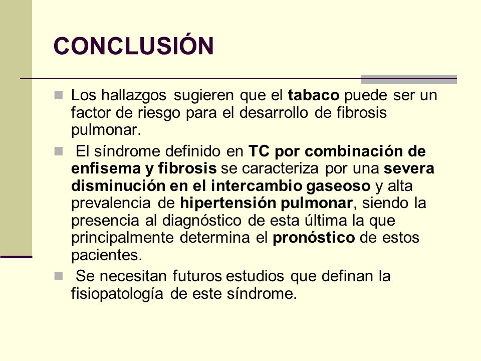 CONCLUSIÓN Los hallazgos sugieren que el tabaco puede ser un factor de riesgo para el desarrollo de fibrosis pulmonar.