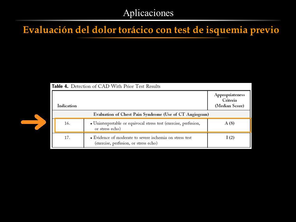 Aplicaciones Evaluación del dolor torácico con test de isquemia previo