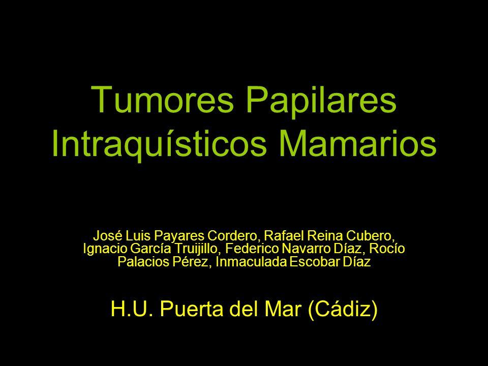 Tumores Papilares Intraquísticos Mamarios