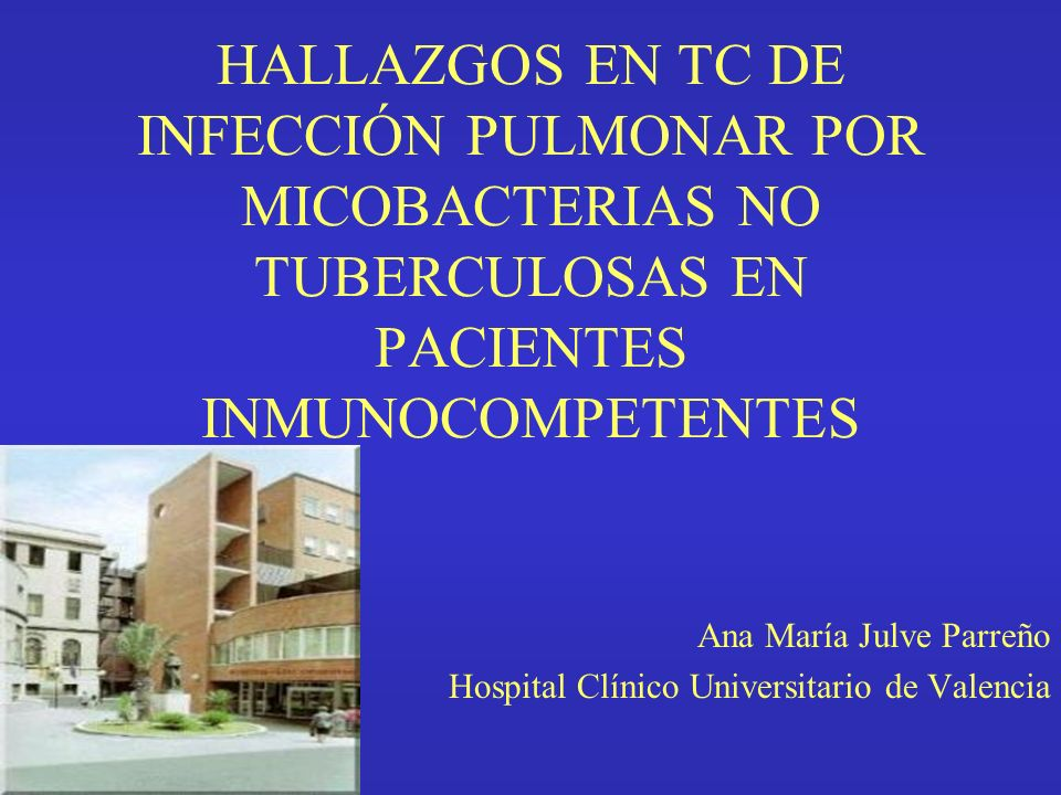 Ana María Julve Parreño Hospital Clínico Universitario de Valencia