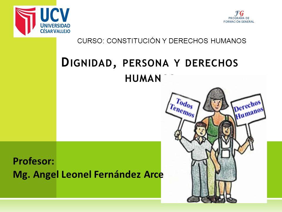 Dignidad, Persona Y Derechos Humanos