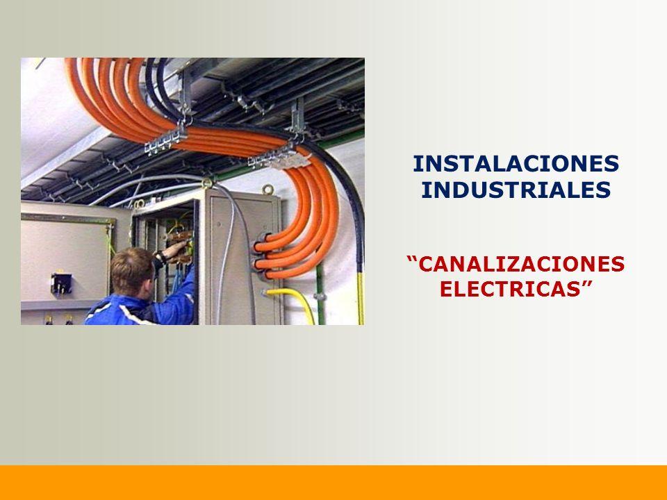 INSTALACIONES INDUSTRIALES CANALIZACIONES ELECTRICAS