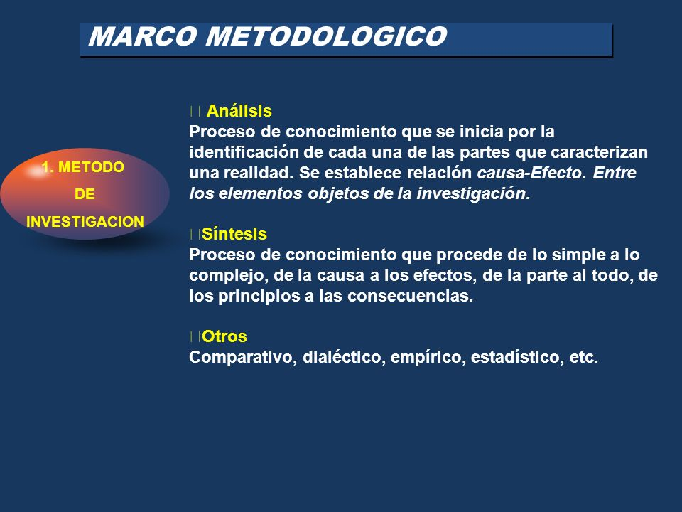MARCO METODOLOGICO  Análisis