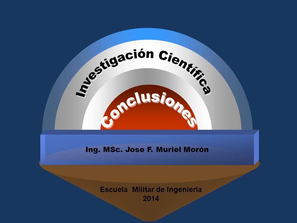 Ing. MSc. Jose F. Muriel Morón Escuela Militar de Ingenieria