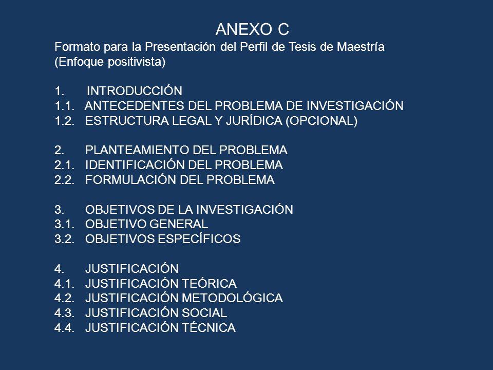 ANEXO C Formato para la Presentación del Perfil de Tesis de Maestría