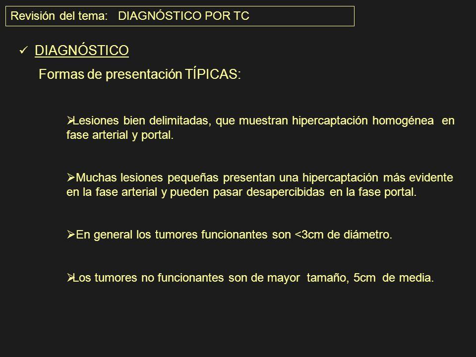 Revisión del tema: DIAGNÓSTICO POR TC