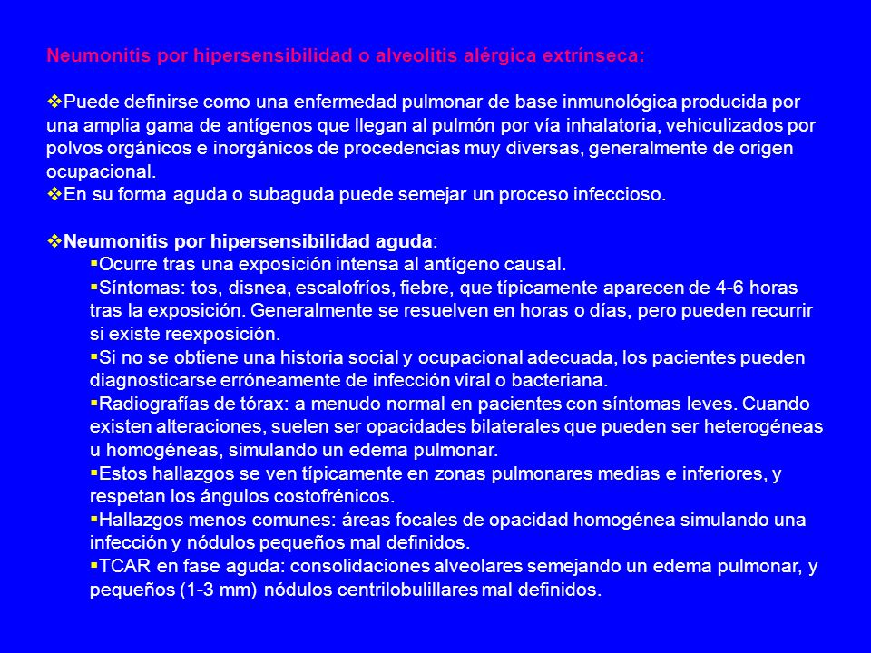 Neumonitis por hipersensibilidad o alveolitis alérgica extrínseca: