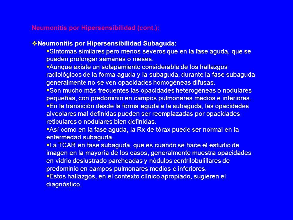Neumonitis por Hipersensibilidad (cont.):