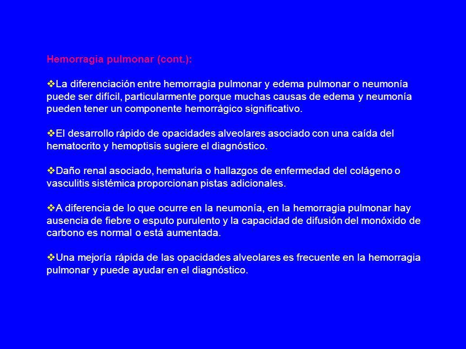 Hemorragia pulmonar (cont.):