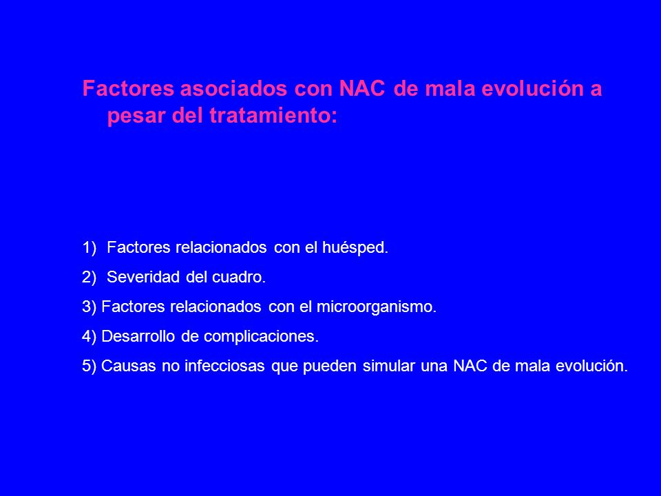 Factores asociados con NAC de mala evolución a pesar del tratamiento:
