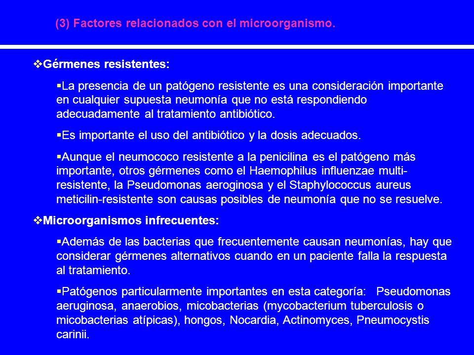 (3) Factores relacionados con el microorganismo.