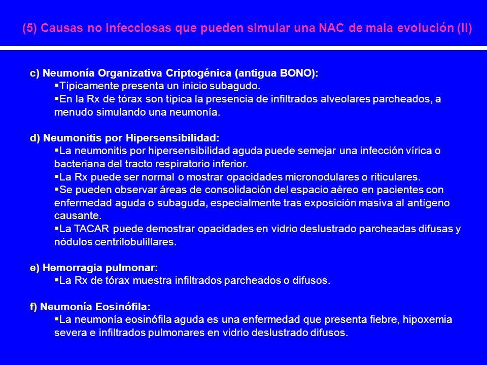 (5) Causas no infecciosas que pueden simular una NAC de mala evolución (II)