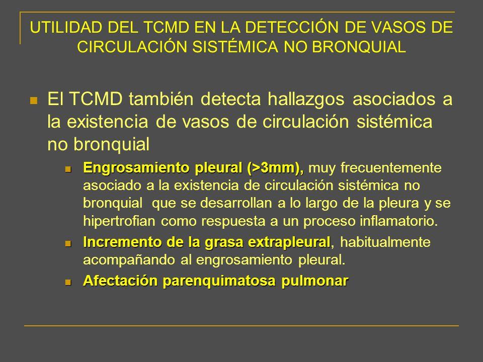 UTILIDAD DEL TCMD EN LA DETECCIÓN DE VASOS DE CIRCULACIÓN SISTÉMICA NO BRONQUIAL